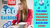 YOUTUBE Üzerinden 749.000 İzlenmeli Videodan Backlink Çalışması